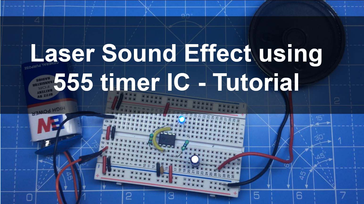 Laser sound and LED flash using 555 timer IC – Breadboard tutorial