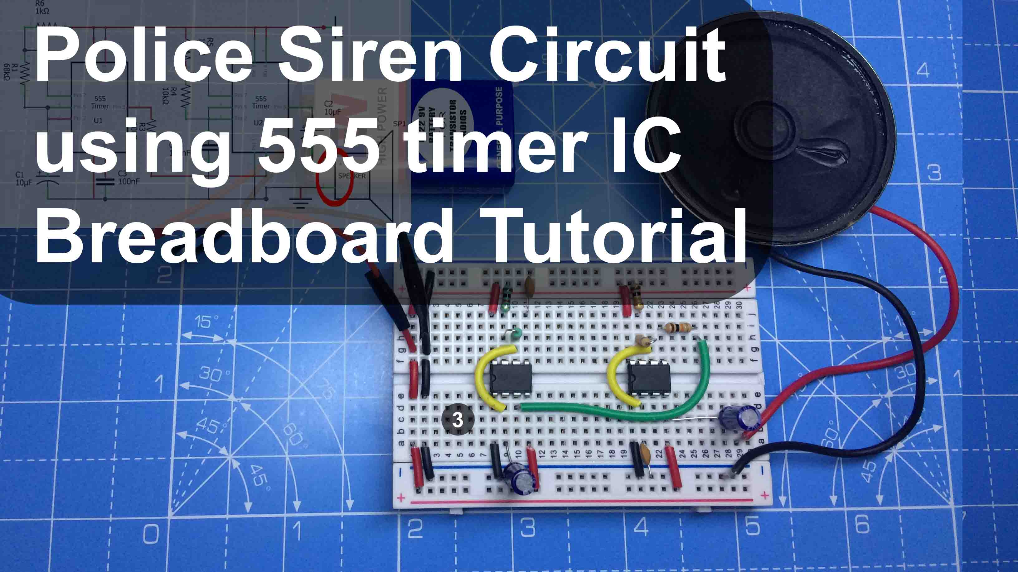 Police Siren Circuit using 555 timer IC – Breadboard Tutorial
