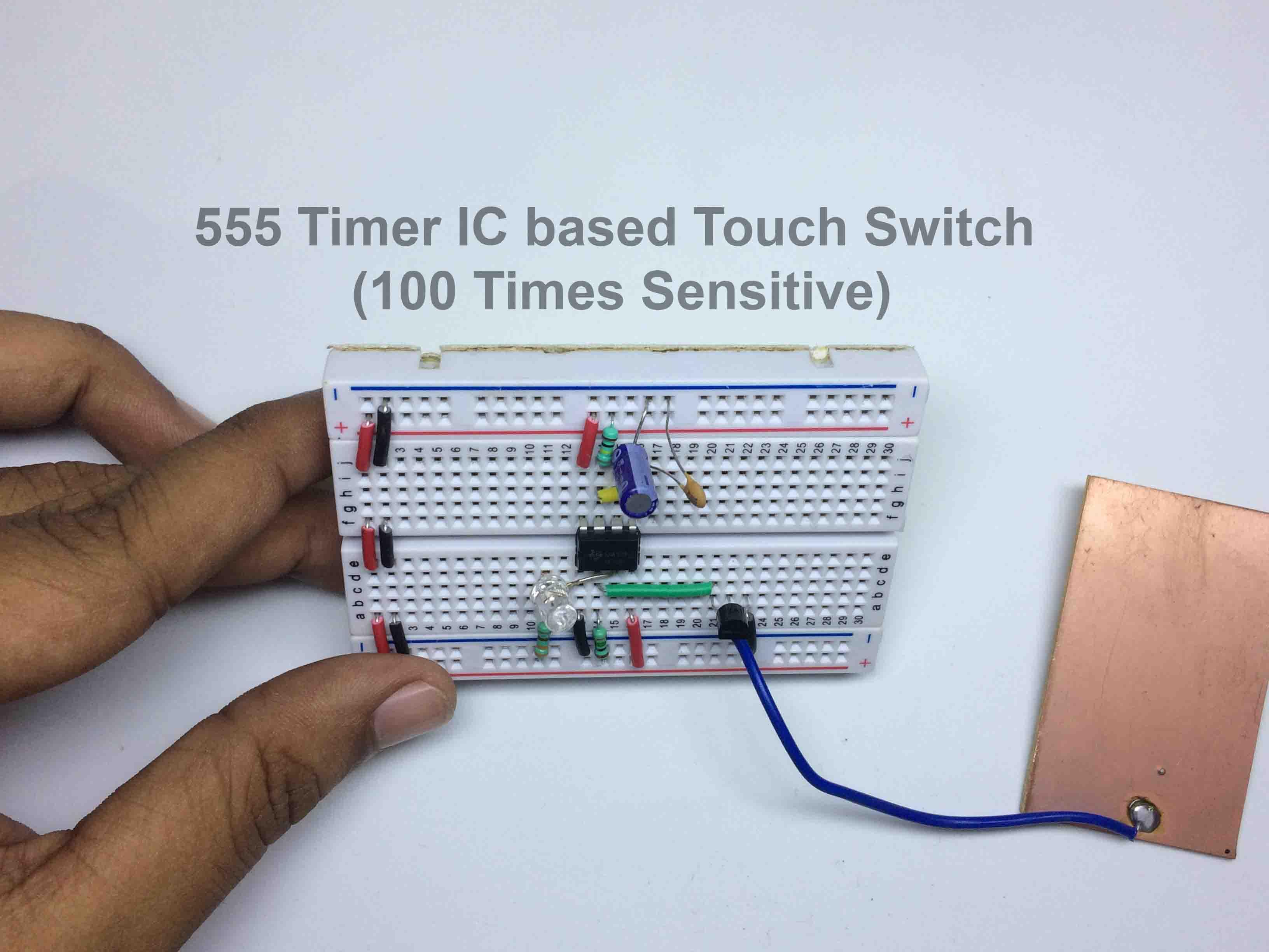 555 Timer IC Touch Switch – 100 times sensitive