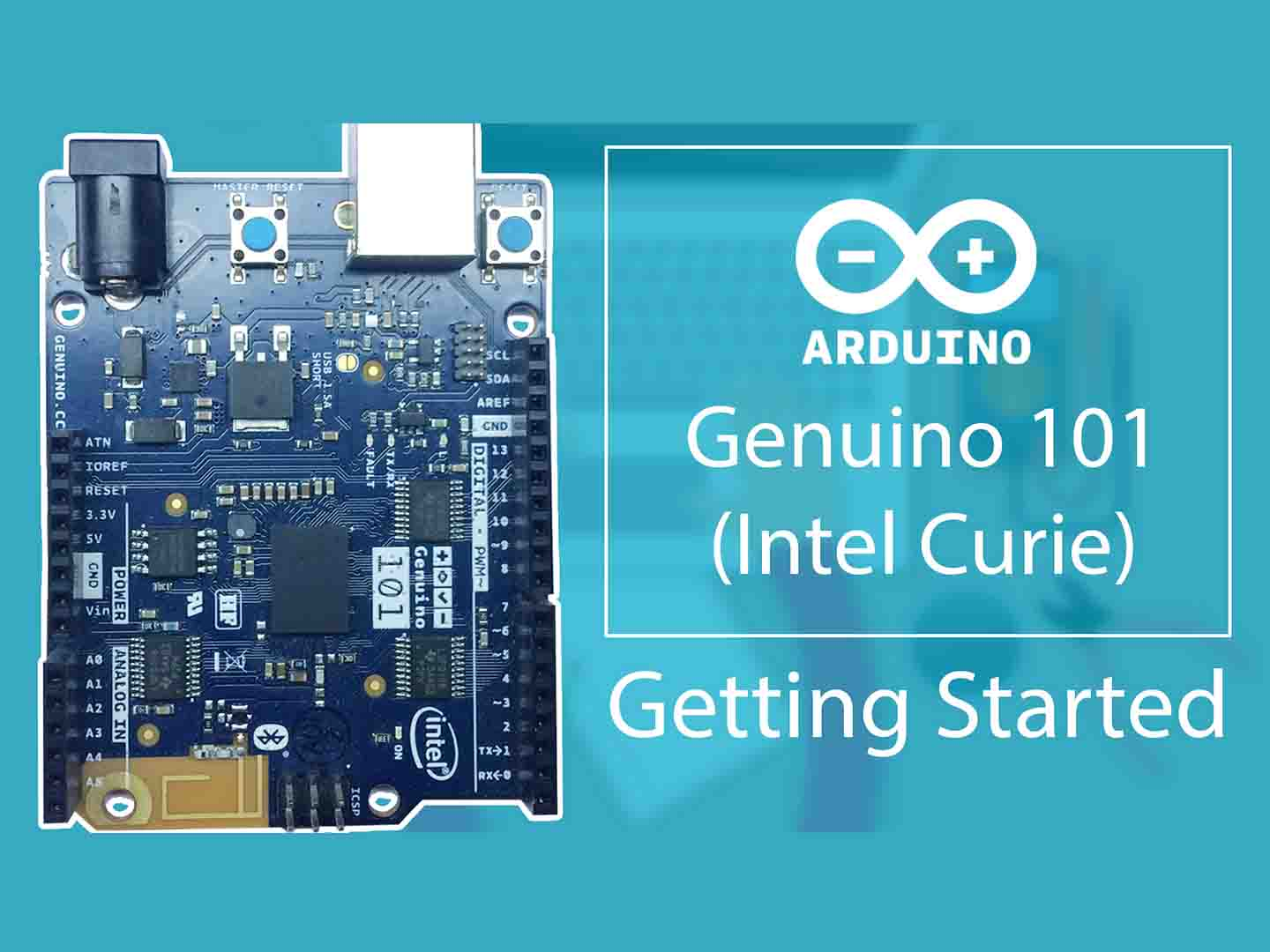 Arduino Genuino 101 / Intel Curie Getting Started