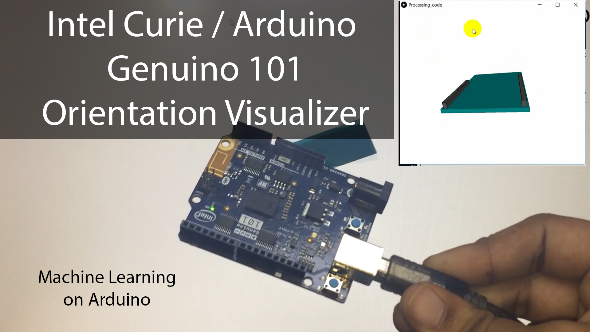 Arduino Genuino 101 / Intel Curie orientation visualizer